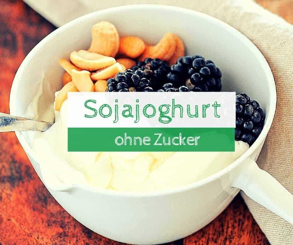 Sojajoghurt ohne Zucker